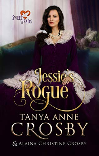 Jessie's Rogue: Sweet Reads (Not Quite a Scoundrel Book 3)
