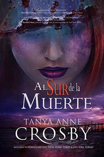 Al sur de la muerte (Misterios de Oyster Point nº 2) (Spanish Edition)