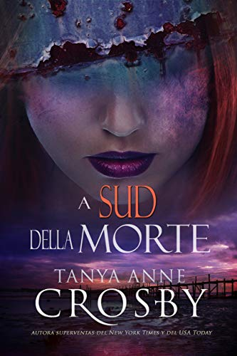 A Sud della Morte (Italian Edition)