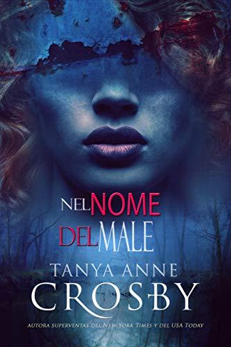 Nel Nome del Male (Italian Edition)