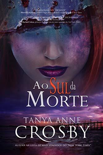 Ao Sul da Morte (O Mistério das Irmãs Aldridge Livro 3) (Portuguese Edition)
