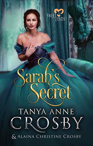 Sarah's Secret: Sweet Reads (Not Quite a Scoundrel Book 2)