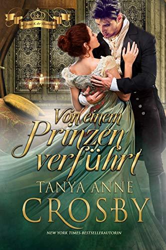 Von einem Prinzen verführt (Der Prinz & der Hochstapler 1) (German Edition)