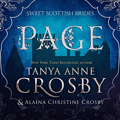 Page: A Sweet Scottish Medieval Romance: Sweet Scottish Brides, Book 1