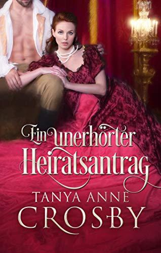 Ein unerhörter Heiratsantrag (German Edition)