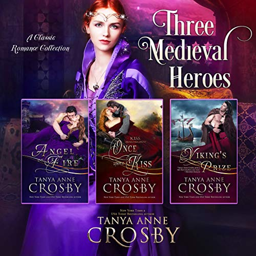 Three Medieval Heroes: Classical Romance Collection