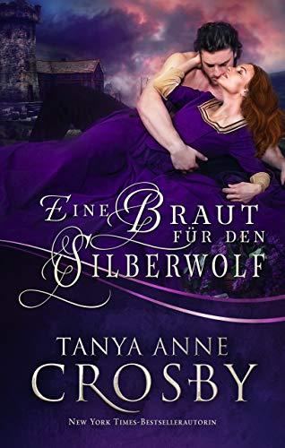 Eine Braut für den Silberwolf: Mittelalterliche Liebesgeschichten (German Edition)