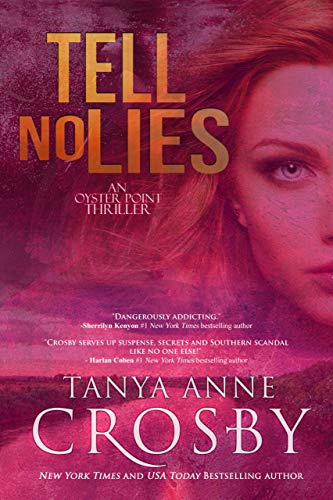 Tell No Lies (An Oyster Point Thriller Book 3)