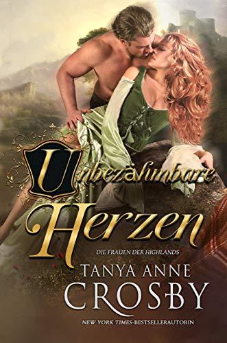 Unbezähmbare Herzen (Die Frauen der Highlands 4) (German Edition)