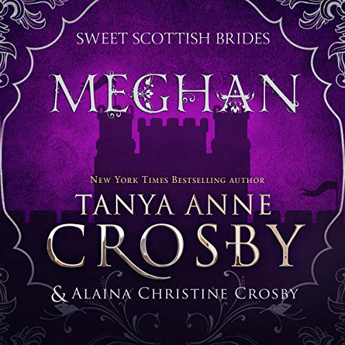 Meghan: Sweet Scottish Brides, Book 2