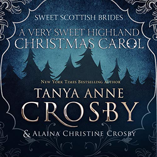 A Very Sweet Highland Christmas Carol: Sweet Scottish Brides, Book 6