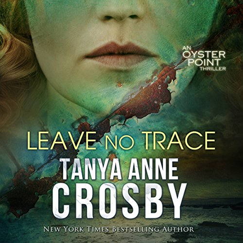 Leave No Trace: The Final Moments of Florence W. Aldridge: Aldridge Sisters, Book 3