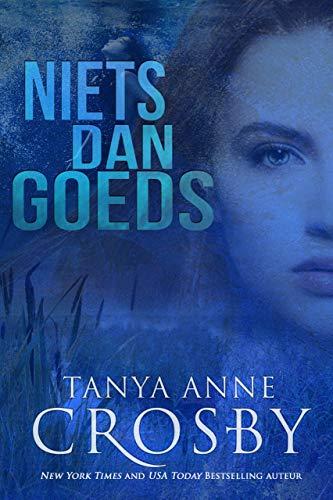Niets dan goeds (Dutch Edition)
