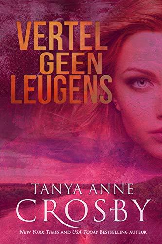 Vertel geen leugens (Dutch Edition)