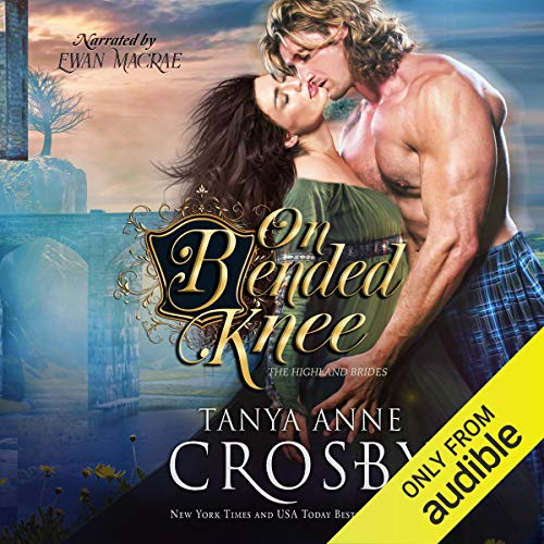On Bended Knee: The Highland Brides, Book 3