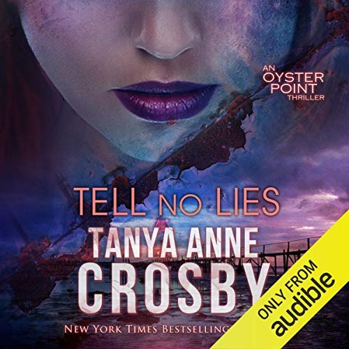 Tell No Lies: The Aldridge Sisters, Book 2