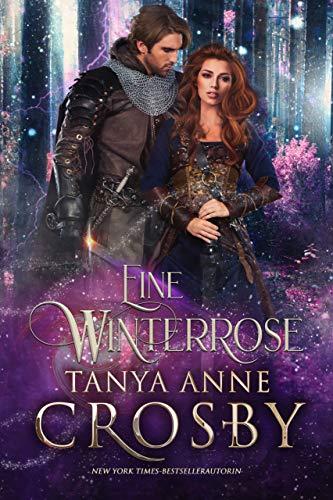 Eine Winterrose (Die Töchter von Avalon 2) (German Edition)
