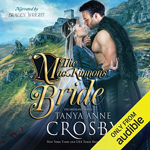 The MacKinnon's Bride: Highland Brides, Book 1